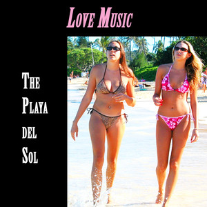 Love Music on The Playa del Sol