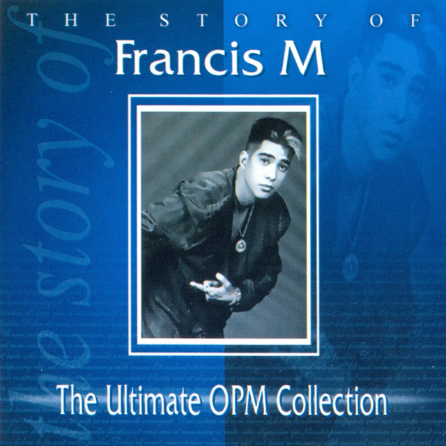 The Story of Francis M (The Ultimate Opm Collection)