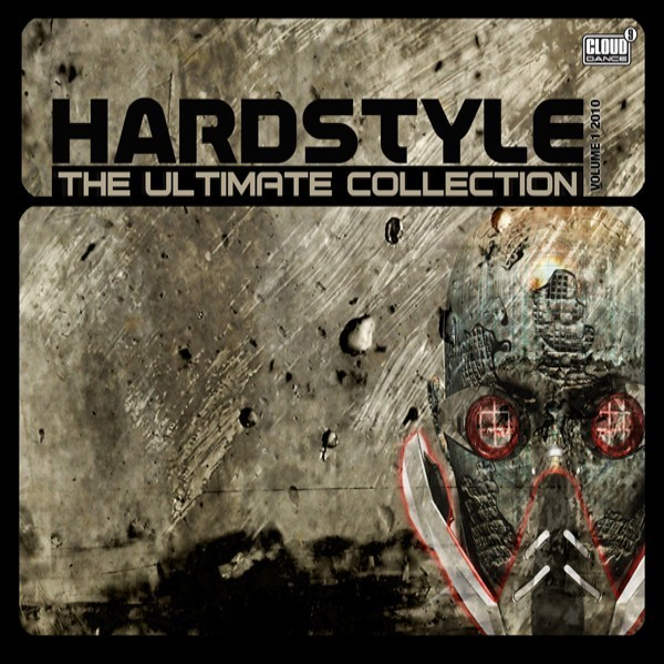 Hardstyle The Ultimate Collection 2010, Vol. 1