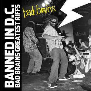 Banned in D.C.: Bad Brains Greatest Riffs album
