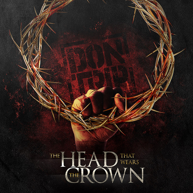 The Head That Wears the Crown