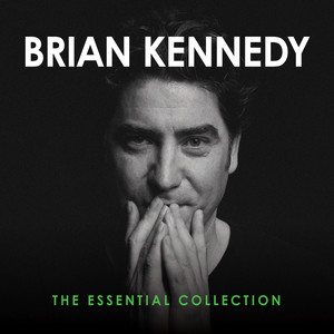 The Essential Collection - Brian Kennedy
