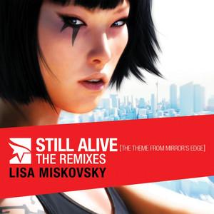 Still Alive  - Lisa Miskovsky