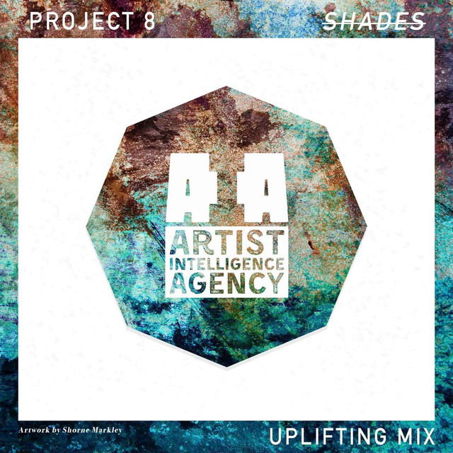 Shades - Uplifting Mix, a song by Project 8 on Spotify