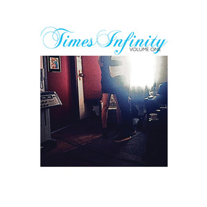 Times Infinity, Volume One album