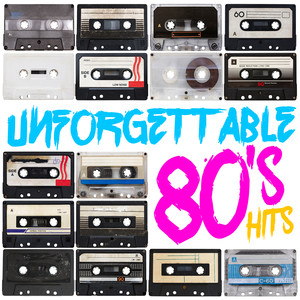 Unforgettable 80's Hits Albumcover