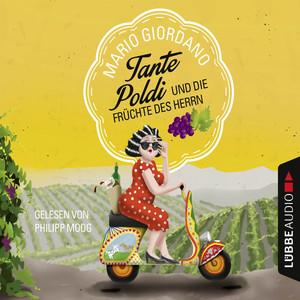 Tante Poldi und die Früchte des Herrn Audiobook
