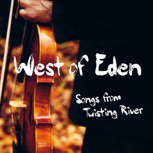 West of Eden, River Fowey på Spotify
