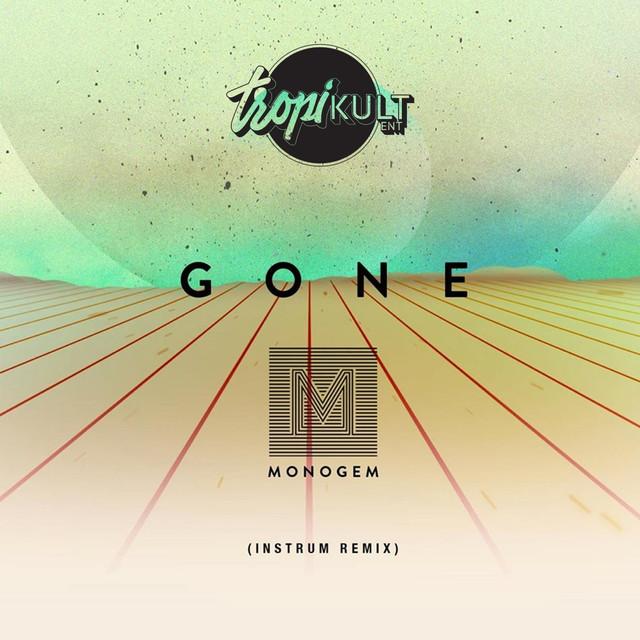 Gone (INSTRUM Remix)