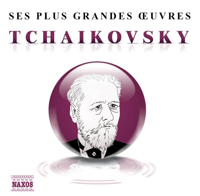 Ses plus grandes œuvres: Tchaikovsky Albumcover