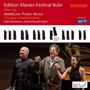 Glass: American Piano Music (Edition Ruhr Piano Festival, Vol. 21) Albümü