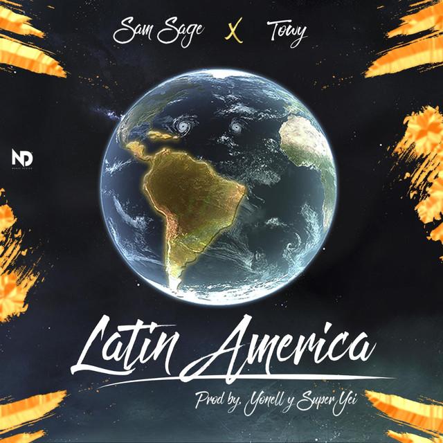 Latin America (feat. Sam Sage)