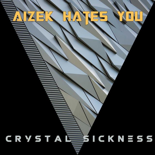 Crystal Sickness