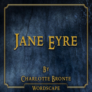Jane Eyre (By Charlotte Bronte)