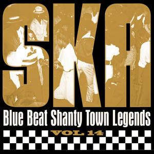 Ska - Blue Beat Shanty Town Legends, Vol. 14 album