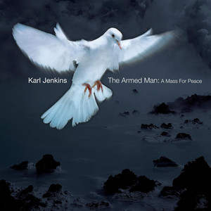 The Armed Man: A Mass for Peace album