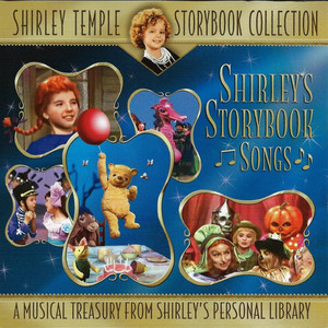 Shirley Temple Storybook Collection (Original Television Soundtrack) album