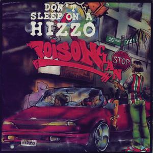 Don't Sleep On A Hizzo album
