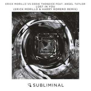 Lost In You (Erick Morillo & Harry Romero Remix)