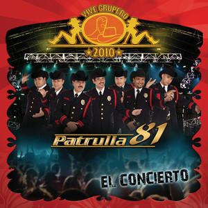 Vive Grupero El Concierto/Patrulla 81 (Live México D.F/2010) album