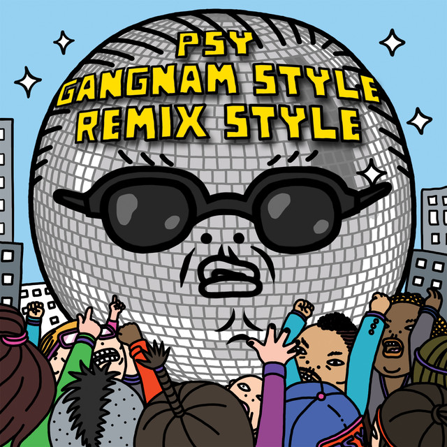 Gangnam Style (강남스타일) [Remix]