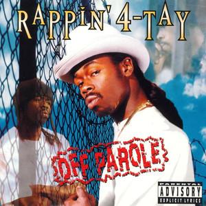 Rappin' 4-Tay Off Parole cover