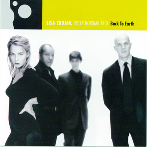 Lisa Ekdahl, Peter Nordahl Trio What Is This Thing Called Love cover