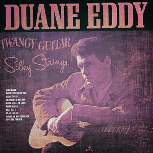 Classsic and Collectable - Duane Eddy - Twangy Guitar Silky Strings album