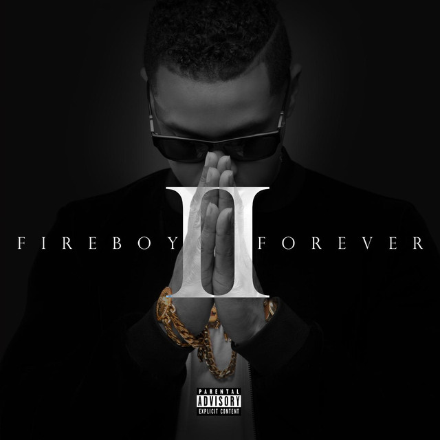 Album cover for Fireboy Forever II by Fuego