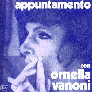 Appuntamento Con Ornella Vanoni - Ornella Vanoni
