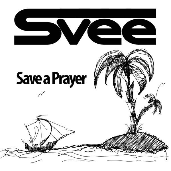 Save a Prayer by Svee on Spotify