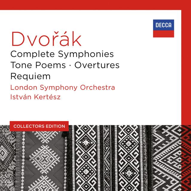 Dvořák: Complete Symphonies; Tone Poems; Overtures; Requiem