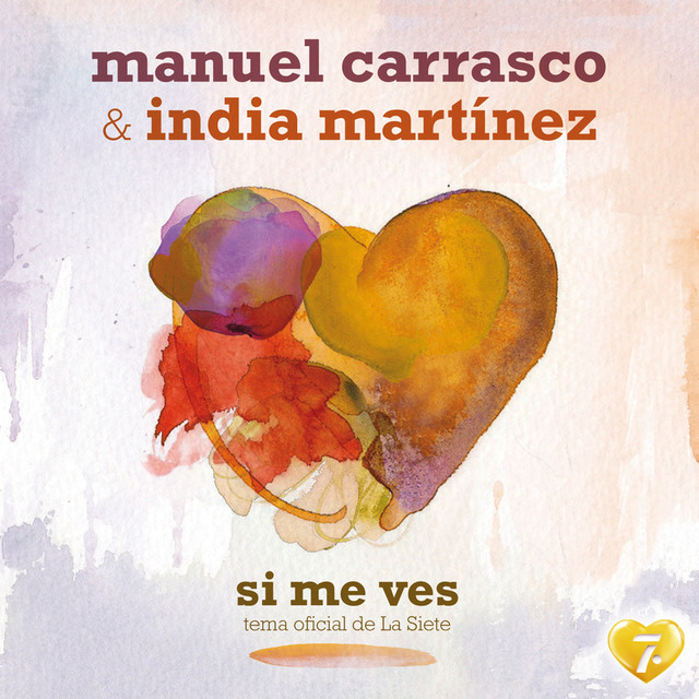 India Martínez, Manuel Carrasco Si Me Ves album cover