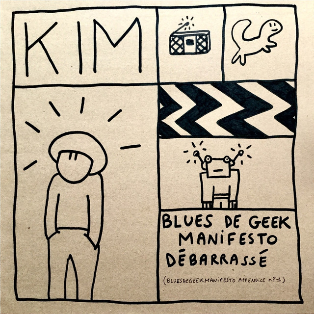 Album cover for Blues de geek manifesto débarrassé (Appendice No. 1) by Kim