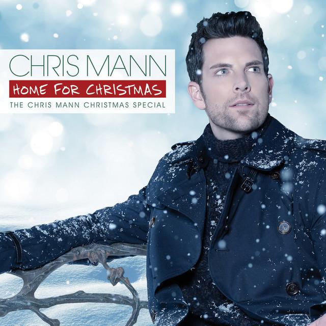 Chris Mann Home For Christmas, The Chris Mann Christmas Special album cover