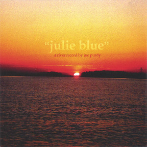Julie Blue - Joe Purdy
