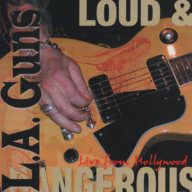 Loud & Dangerous (Live from Hollywood)