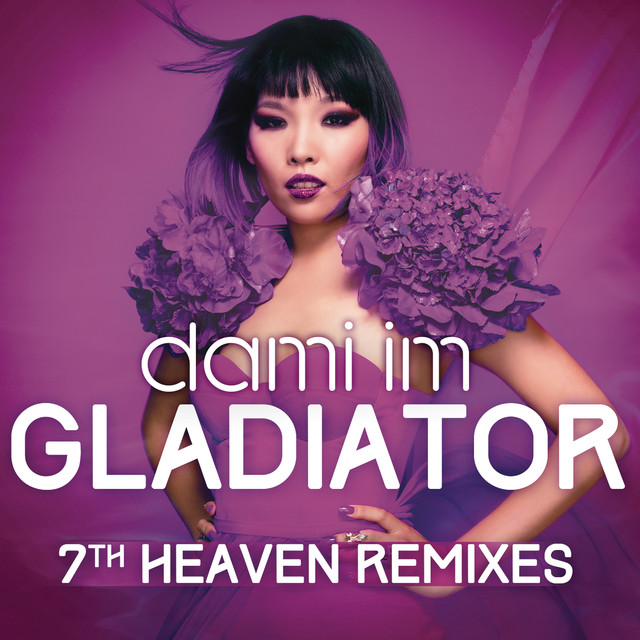 Gladiator (7th Heaven Remixes)