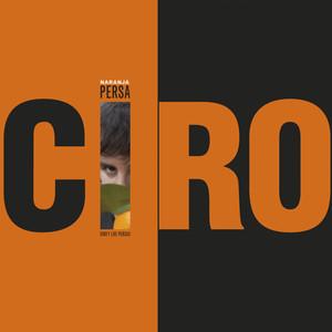 Naranja Persa - Ciro Y Los Persas