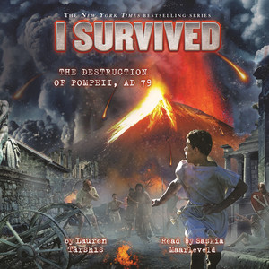 I Survived the Destruction of Pompeii, A.D. 79 - I Survived 10 (Unabridged)