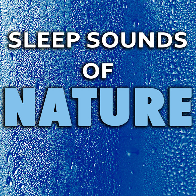 Sleep Sounds of Nature Albumcover