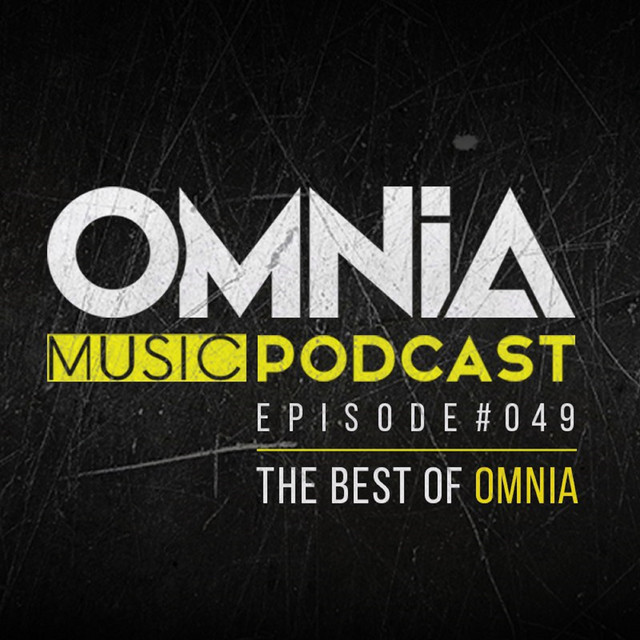 Omnia Music Podcast #049 (The Best Of Omnia)