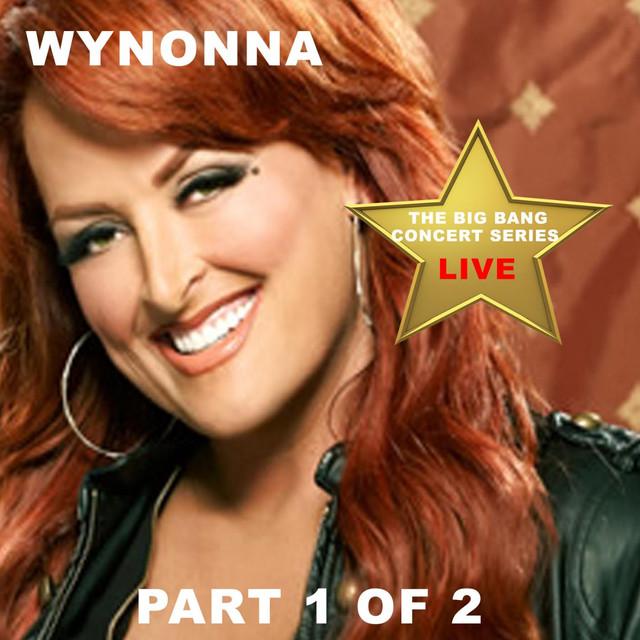 Big Bang Concert Series: Wynonna, Pt. 1 (Live)
