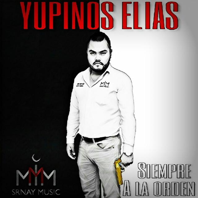 Album cover for Siempre a la Orden (2018) by YupiNos Elias