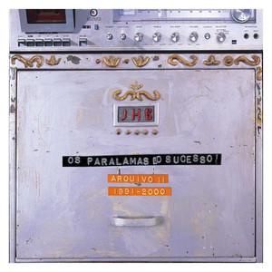 Arquivo II 1991 - 2000 - Os Paralamas Do Sucesso