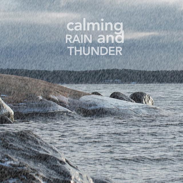 Calming Rain And Thunder