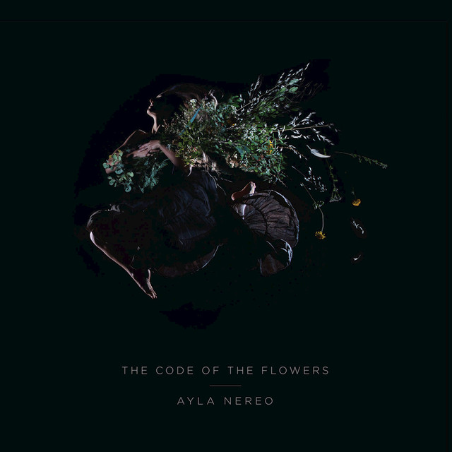 Album cover for The Code of the Flowers by Ayla Nereo