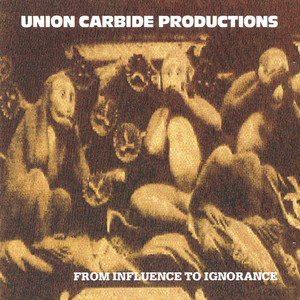 From Influence To Ignorance (Remastered 2013) album
