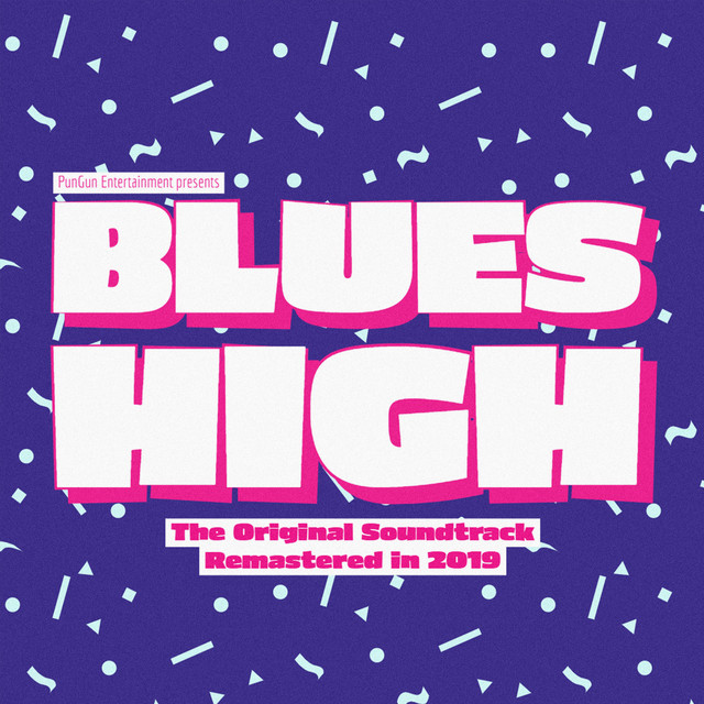 Blues High (Original Soundtrack Remastered in 2019