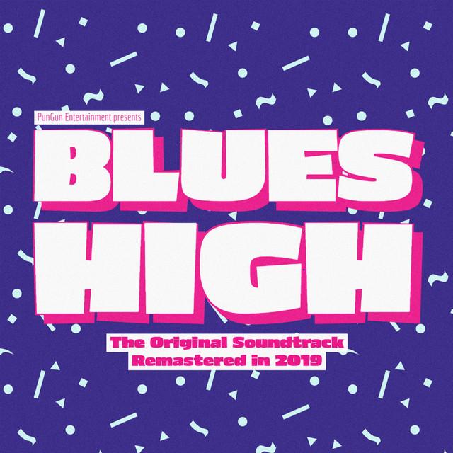 Blues High (Original Soundtrack Remastered in 2019
